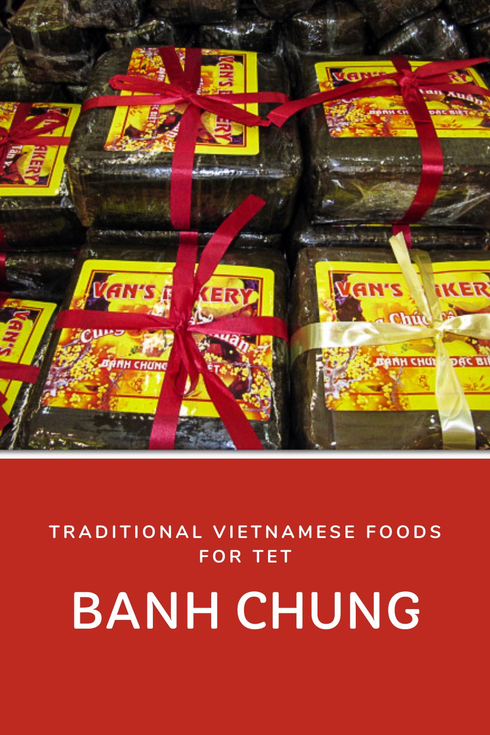 Lunar New Year, Banh Chung for Tet